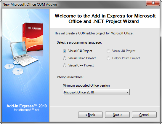 Selecting C# as the programming language and Office 2010 as the minimum supported version