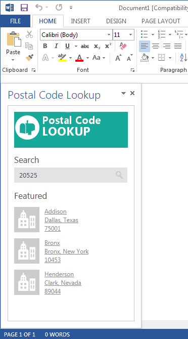 This Word 2013 app will return the postal code information from the GeoNames database