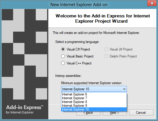 Selecting C# as the programming language and IE10 as the minumum supported version