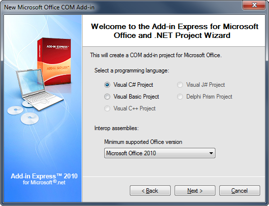 Select your programming language and Microsoft Office 2010 as the minimum supported version