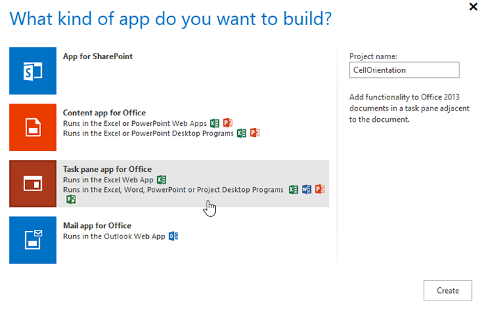 Select Task pane app for Office from the list, type a project name and click Create.
