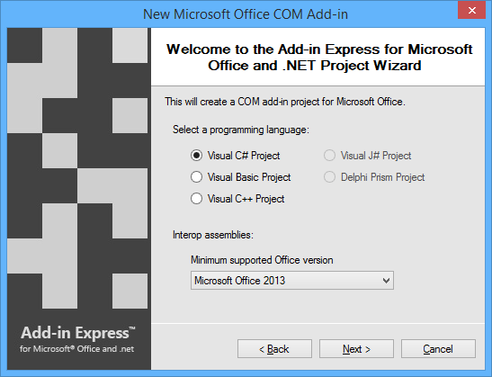Select your programming language and the minimum supported Office version.