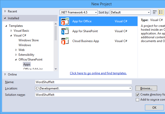 Select the App for Office project template in Visual Studio.
