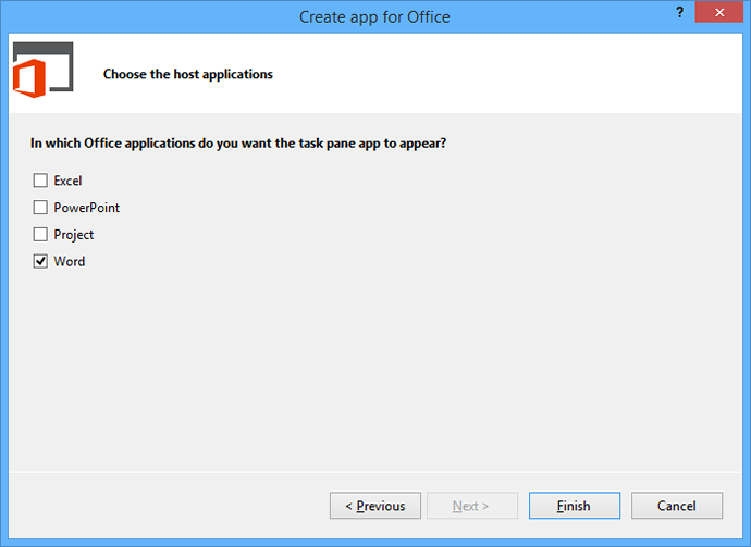 Check the Word checkbox when asked in which Office application your task pane should appear.