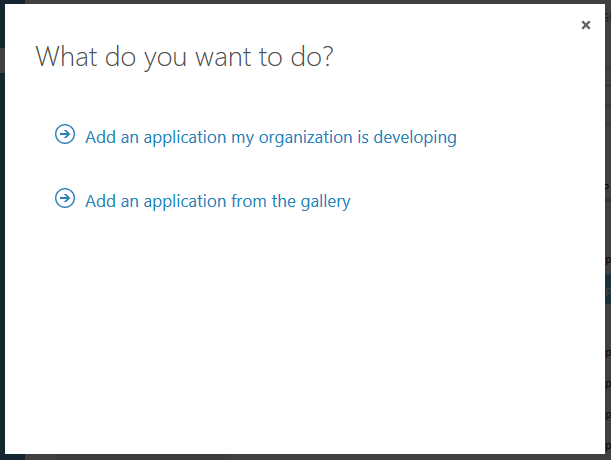 On the first step, select 'Add an application my organization is developing'.
