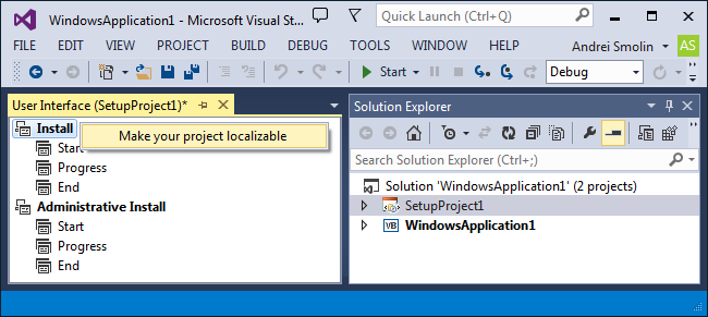 Right-click the Install or Administrative Install entry and choose Make project localizable in the context menu.